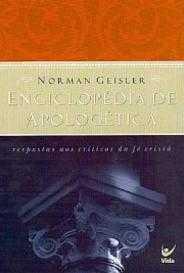 Enciclopédia Apologética - Norman Geisler