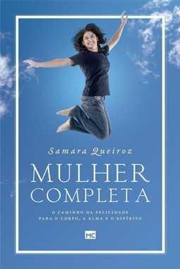 Mulher Completa - Samara Queiroz