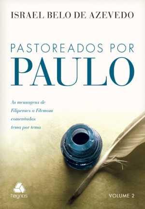 Pastoreados Por Paulo - Israel Belo de Azevedo