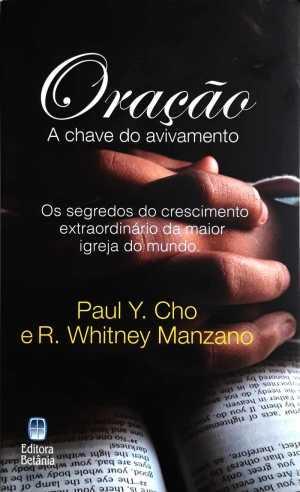 Oração - Paul Y. Cho e R. Whitney Manzano