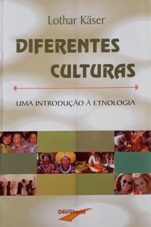 Diferentes Culturas - Lothar Kaser