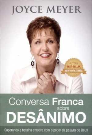 Conversa franca sobre Desânimo - Joyce Meyer