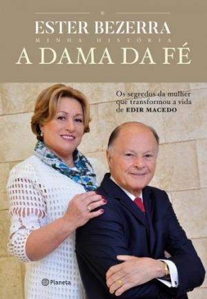 A dama da fé - Ester Bezerra