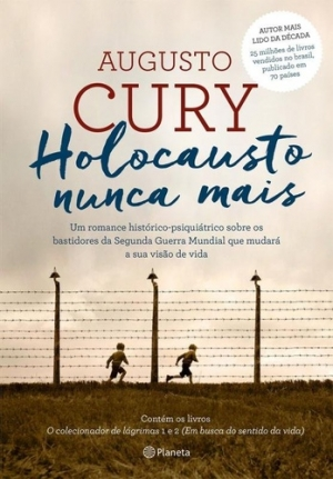 Holocausto nunca mais - Augusto Cury