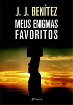 Meus Enigmas Favoritos - J. J. Benítz