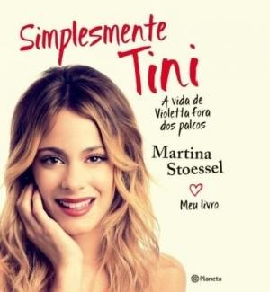 Simplesmente Tini - livro - Martina stoessel