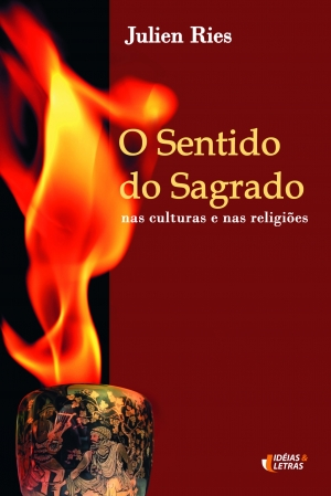 O sentido do sagrado - Julien Ries