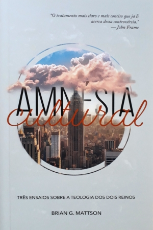 Amnésia Cultural - Brian G. Mattson