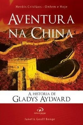 Aventura na China - Janet e Geoff Benge