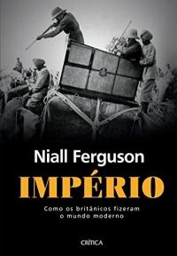 Império - Niall Ferguson
