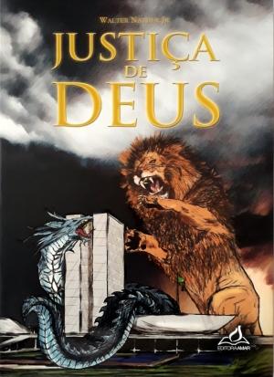 Justiça de Deus - Walter Nather Jr