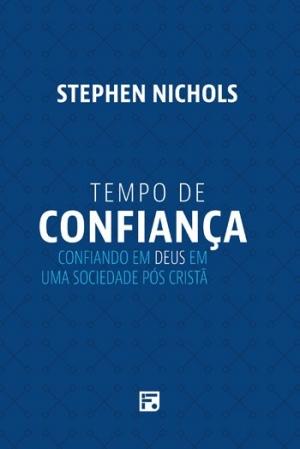 Tempo de Confiança - Stephen Nichols