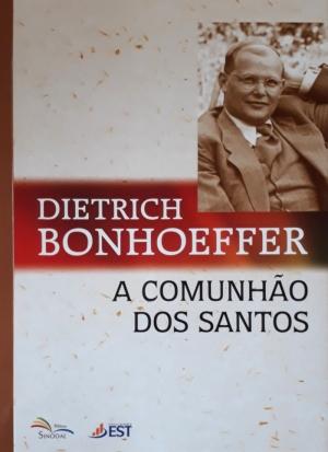 A Comunhão dos Santos - Dietrich Bonhoeffer