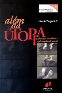 Além da Utopia - Harold Segura C