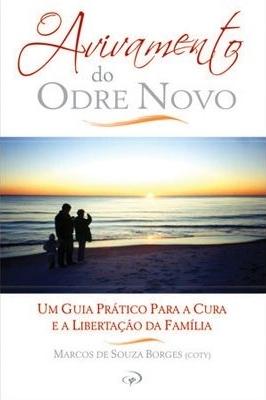 O Avivamento do Odre Novo - Marcos de Souza Borges (Coty)