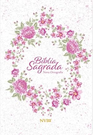Bíblia Sagrada NVI - Nova Ortografia - Semi Luxo Rosa Floral