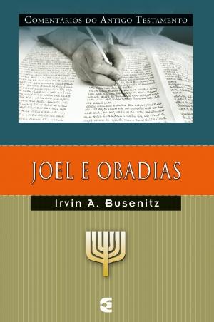 Joel e Obadimas - Irvin A. Busenitz