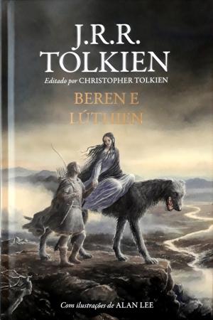 Berene e Lúthien - J.R.R Tolkien