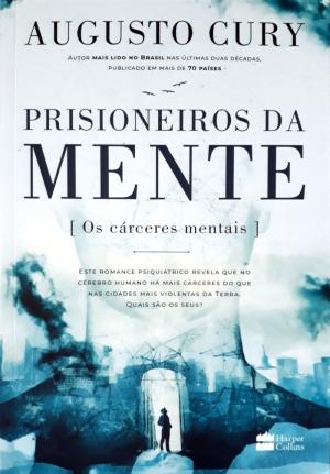 Prisioneiros da mente -Augusto Cury