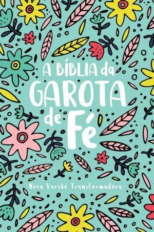A Bíblia da garota de fé - NVT - Capa Jardim