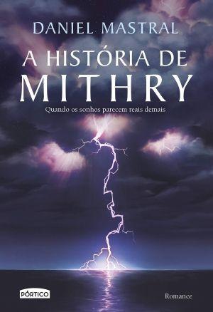 A história de Mithry - Daniel Mastral