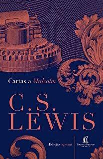 Cartas a Malcolm - C.S.Lewis