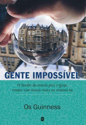 Gente impossível - Os Guinness