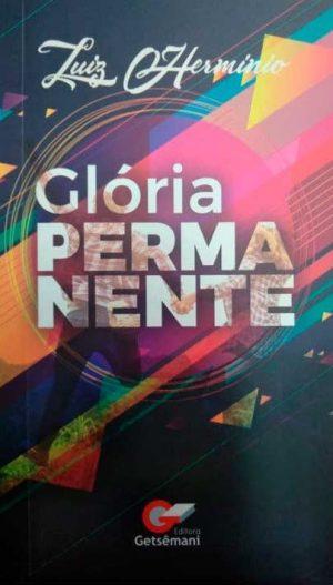 Glória Permanente - Luiz Hermínio