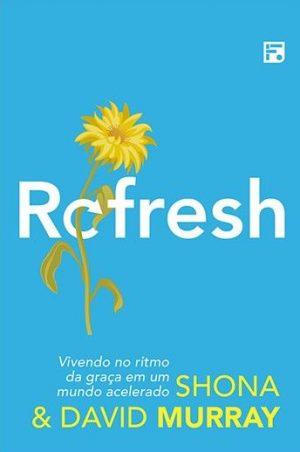 Refresh - Shona e David Murray