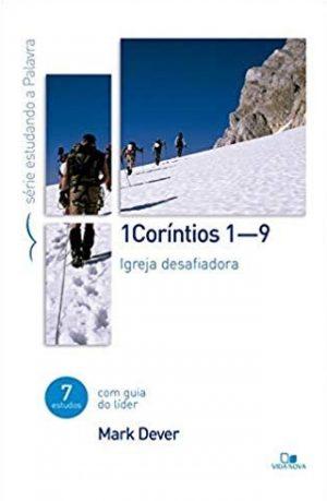 Série estudando a palavra - 1 Coríntios 1-9 - Mark Dever
