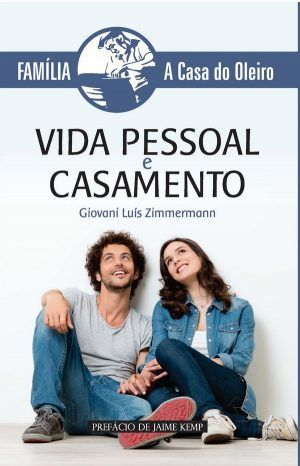 Vida Pessoal e Casamento - Gíovani Luís Zimmermann